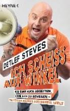 Steves, Detlef Ich scheiß auf Winkel!