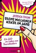 Thom, Jessica Sechs Millionen Kekse im Jahr