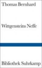 Bernhard, Thomas Wittgensteins Neffe