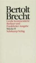 Brecht, Bertolt Stücke VIII