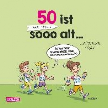 Paulsen, Maria 50 ist gar nicht sooo alt ... f�r eine Frau