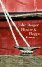 Berger, John Flieder und Flagge