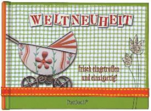 Fritz, Ursula Weltneuheit