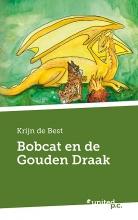 Krijn de Best , Bobcat en de Gouden Draak