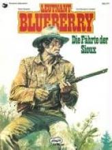 Charlier, Jean-Michel Blueberry 09 Die Fährte der Sioux