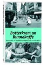 Schumacher, Margareta Botterkrem un Bunnekaffee