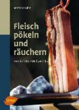 Gahm, Bernhard Fleisch pökeln und räuchern