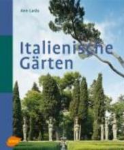 Laras, Ann Italienische Gärten