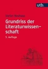 Neuhaus, Stefan Grundriss der Literaturwissenschaft