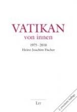 Fischer, Heinz J. Vatikan - von innen