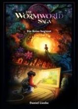 Lieske, Daniel Die Wormworld Saga 01
