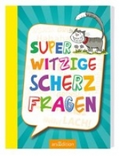 Löwenberg, Ute Superwitzige Scherzfragen