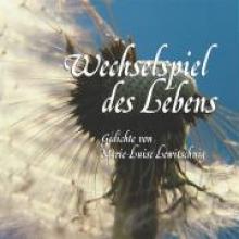 Lewitsching, Marie-Luise Wechselspiel des Lebens