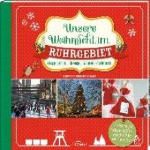 Durdel-Hoffmann, Sabine Unsere Weihnacht im Ruhrgebiet