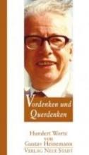Heinemann, Gustav Vordenken und Querdenken