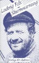 Fels, Ludwig Sturmwarnung