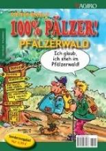 Boiselle, Steffen 100% Pälzer. Pfälzerwald