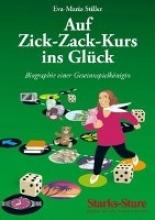 Stiller, Eva-Maria Auf Zick-Zack-Kurs ins Glück