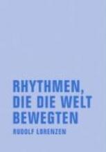 Lorenzen, Rudolf Rhythmen, die die Welt bewegten