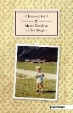 Haipl, Clemens Meine Kindheit in den Bergen