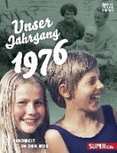 Unser Jahrgang 1976