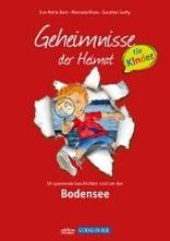 Bast, Eva-Maria,   Klaas, Manuela,   Suchy, Susanne Bodensee- Geheimnisse der Heimat für Kinder