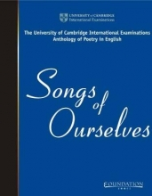 Cambridge International Examinations Songs of Ourselves