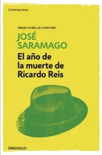 Saramago, José El ao de la muerte de Ricardo ReisThe Year of the Death of Ricardo Reis