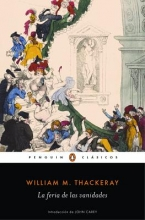 Thackeray, William Makepeace La feria de las vanidadesVanity Fair