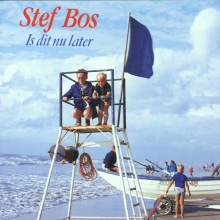 , STEF BOS*IS DIT NU LATER (CD)