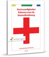 Sieb Kemme Jenske Geerling  S. Hartog-Philippa  H. Verkerk, Basisvaardigheden rekenen voor de gezondheidszorg