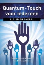 Yolande van Rosmalen Linda Menkhorst, Quantum-Touch voor iedereen