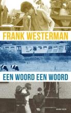 Frank Westerman , Een woord een woord