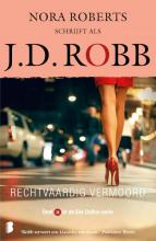 J.D. Robb , Rechtvaardig vermoord