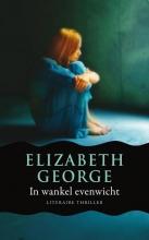 Elizabeth  George In wankel evenwicht