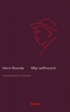 Henri Roorda van Eysinga , Mijn zelfmoord