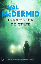 Val  McDermid Doorbreek de stilte