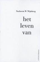 Nachoem M.  Wijnberg Het leven van
