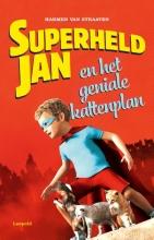 Harmen van Straaten , Superheld Jan en het geniale kattenplan