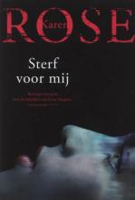 Karen Rose , Sterf voor mij