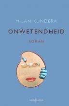Milan  Kundera Onwetendheid