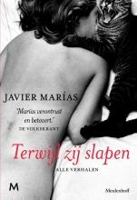 Javier  Marías Terwijl zij slapen