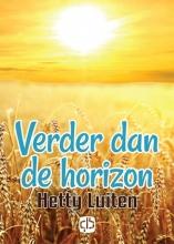 Hetty  Luiten Verder dan de horizon - grote letter uitgave