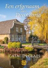 Catalijn Claes , Een erfgenaam voor Deo Gloria