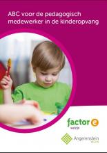 ABC voor de pedagogisch medewerker in de kinderopvang