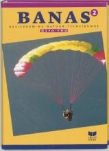 A.J. Zwarteveen J.L.M. Crommentuyn  E. Wisgerhof, Banas 2 Havo-vwo Leerlingenboek