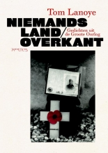 Tom  Lanoye Niemands land/overkant