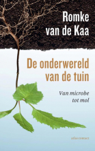 Romke van de Kaa , De onderwereld van de tuin
