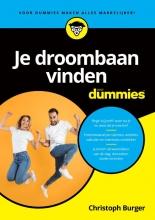 Christoph Burger , Je droombaan vinden voor Dummies