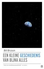 Bill  Bryson Een kleine geschiedenis van bijna alles